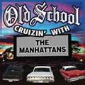 Cruizin' With The Manhattans