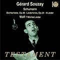 Schumann: Dichterliebe, etc;  Wolf / Gerard Souzay