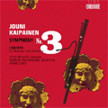KAIPAINEN:SYMPHONY NO.3 OP.72/BASSOON CONCERTO OP.74:OTTO VIRTANEN(fg)/HANNU LINTU(cond)/TAMPERE PHILHARMONIC ORCHESTRA