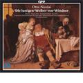 Nicolai: Die Lustigen Weiber von Windsor / Ulf Schirmer, Munich Radio Orchestra, Juliane Banse(S), Anna Korondi(S), Annette Markert(Ms), etc