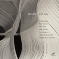Lei Liang: Brush-Stroke, Serashi Fragments, Some Empty Thoughts of a Person from Edo, etc / Stephen Drury, Callithumpian Consort, etc