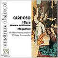 "M.Cardoso: Missa ""Miserere mihi Domine"", Magnificat / Philippe Herreweghe(cond), Ensemble Vocal Europeen"