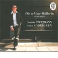 Schubert: Die Schone Mullerin / Nathalie Stutzmann, Inger Sodergren