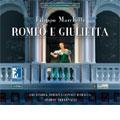 MARCHETTI :ROMEO E GIULIETTA:ANDRIY YURKEVYCH(cond)/ITALIAN INTERNATIONAL ORCHESTRA/ETC