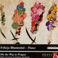 ON THE WAY TO PRAGUE -KOZELUCH:PIANO CONCERTO/MOZART:PIANO CONCERTO NO.21 K.467:F.BLUMENTAL(p)/L.HAGER(cond)/SALZBURG MOZARTEUM ORCHESTER/ETC