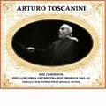 Arturo Toscanini -Complete Philadelphia Orchestra Recordings 1941-1942