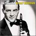 The Essential: Benny Goodman (Remaster)