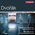 Dvorak: Piano Concerto; Violin Concerto