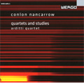 Nancarrow: Quartets and Studies (2004-2005) / Arditti Quartet, Players Piano