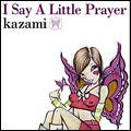 I Say A Little Prayer [レーベルゲートCD]
