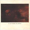 Victorialand<紙ジャケット仕様盤>