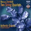 Zmeskall:String Qurtet In G Minor/In D Major:Authentic Quartet