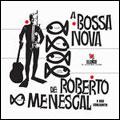 A Bossa Nova De Roberto E Seu Conjunto - Serie Elenco