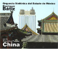 En la Republica Popular China -C.Chavez, Prokofiev, Scriabin, etc (9/5/2005) / Enrique Batiz(cond), Mexico State Symphony Orchestra, Mark Zeltser(p)