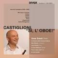 Castiglioni: Si L'Oboe / Omar Zoboli, Meir Minsky, Orchestra della Svizzera Italiana, etc