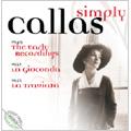 Simply Callas -Wagner/Bellini/Ponchielli/etc (1949-53):Maria Callas(S)/Antonino Votto(cond)/Torino RAI Symphony Orchestra & Chorus/etc