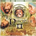 Five Disciples Part II