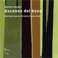 Humet: Escenes del Bosc - Piano & Chamber Music / Silvia Vidal(p), Ensemble Proxima Centauri, Teresa Garrifosa(S)