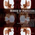 Blackford: Mirror of Perfection:Richard Blackford(cond)/Bournemouth Sinfonietta Orchestra/etc