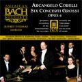 Corelli: Six Concerti Grossi, Op.6
