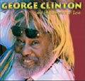 George Clinton And The Gangsters Of Love