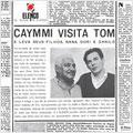 Caymmi Visita Tom: Serie Elenco