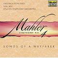 Mahler: Symphony No.4, Songs of a Wayfarer / Yoel Levi(cond), Atlanta Symphony Orchestra, Frederica von Stade(Ms)