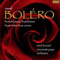 Ravel: Bolero; Borodin: Music from Kismet; Bizet: Music from Carmen (4/22/2008) / Erich Kunzel(cond), Cincinnati Pops Orchestra