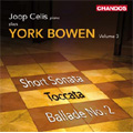 Y.Bowen: Piano Works Vol.3 -Short Sonata Op.35-1, Ballade No.2 Op.87, Toccata Op.155, etc / Joop Celis(p)
