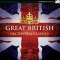 Great British Orchestral Classics - Goodwin: 633 Squadron; Coates: March from the Dam Busters; Elgar: Salut D'Amour, etc