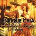 エンリケ・チアの素晴らしいピアノ世界:メヒコの郷愁