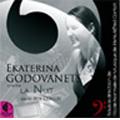"Chante ""La Nuit"" / Ekatarina Godovanets(S), Jeff Cohen(p)"