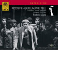 Rossini: Guillaume Tell (Guglielmo Tell) (In French)