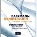 Concerto Pieces for Clarinet - C.Baermann, Mendelssohn / Dieter Klocker, Giuseppe Porgo, Luigi Magistrelli, Prague Chamber Orchestra
