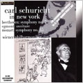 CARL SCHURICHT IN NEW YORK:BEETHOVEN:SYMPHONY NO.7/MOZART:SYMPHONY NO.35/ETC(12/10/1956):VPO