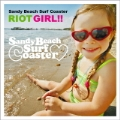 RIOT GIRL!!<タワーレコード限定>