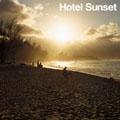 HOTEL SUNSET [レーベルゲートCD]