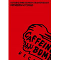 CAFFEINE BOMB RECORDS 5TH ANNIVERSARY -DRUNKERS NOT DEAD-