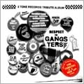 2TONE RECORDS TRIBUTE ALBUM WHITE RESPECT TO GANGSTERS