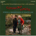 Cotswold Voices - Gloucestershire Country Life / Various Artists (CD-R)