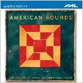 Martin Butler American Rounds / Schubert Ensemble