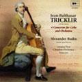 Jean-Balthasar Tricklir: 4 Concertos for Cello and Orchestra