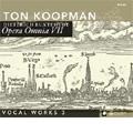 D.Buxtehude: Opera Omnia VII / Ton Koopman, Amsterdam Baroque Orchestra & Choir, Miriam Meyer, etc
