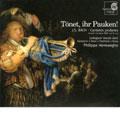 """J.S.BACH:SECULAR CANTATAS BWV.207""""VEREINIGTE ZWIETRACHT DER WECHSELNDEN SAITEN""""/BWV.214""""TOENET, IHR PAUKEN! ERSCHALLET, TROMPETEN"""":PHILIPPE HERREWEGHE(cond)/COLLEGIUM VOCALE GENT/CAROLYN SAMPSON(S)/INGEBORG DANZ(A)/MARK PADMORE(T)/PETER KOOY(B)"""