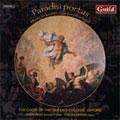 PARADISI PORTAS -MUSIC FROM THE 17TH CENTURY PORTUGAL:D.LOBO:AUDIVI VOCEM DE CAELO/CARDOSO:KYRIE/ETC:OWEN REES(cond)/CHOIR OF THE QUEEN'S COLLEGE, OXFORD/ETC