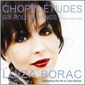 Chopin: Etudes & Six Polish Songs / Luiza Borac