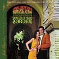 South Of The Border [Digipak]