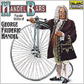 "Handel Bars - The Best of Handel - Water Music, Oratorio ""Messiah"", Royal Fireworks Music, etc"