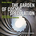 Gandolfi: The Garden of Cosmic Speculation (5/2007) / Robert Spano(cond), Atlanta Symphony Orchestra