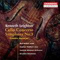 "Kenneth Leighton: Cello Concerto; Symphony No.3 ""Laudes musicae"""